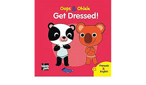 Oops & Ohlala - Get Dressed (Francois & English)