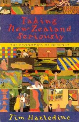 Taking New Zealand Seriously: The Economics of Decency