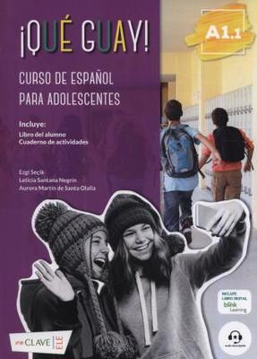 ¡Qué guay! Level A1.1 Spanish course for teenagers - Student book and exercises