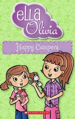 Happy Campers (Ella and Olivia)