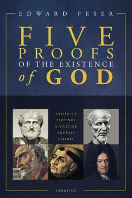 Five Proofs of the Existence of God