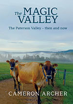 The Magic Valley - The Paterson Valley - Then and Now