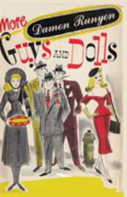 More Guys and Dolls - Thirty-Four of the Best Short Stories