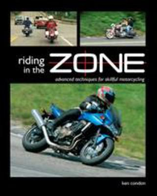 Riding in the Zone - Advanced Techniques for Skillful Motorcycling