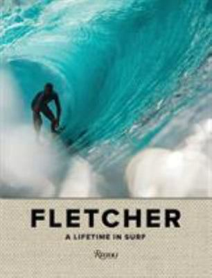 The Fletcher Family - A Lifetime in Surf