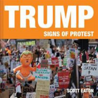 Trump - Signs of Protest