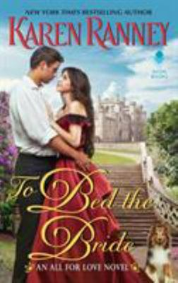 To Bed the Bride - An All for Love Novel