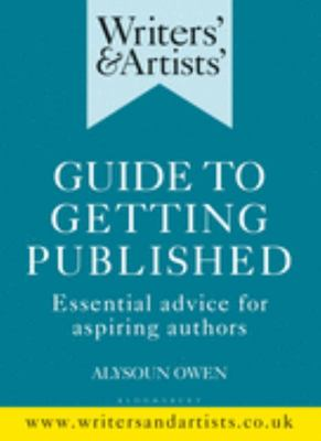 Writers' and Artists' Guide to Getting Published