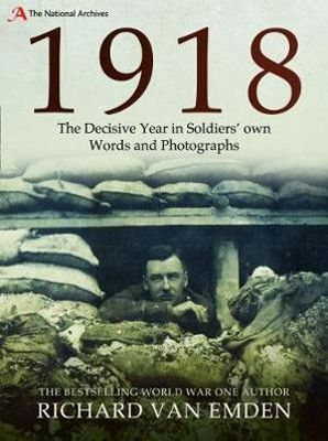 1918: The Final Year of the Great War to Armistice