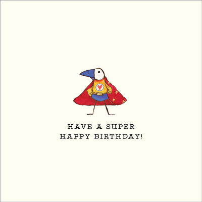 Card - Have A Super Happy Birthday