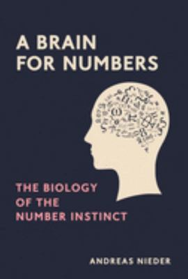 A Brain for Numbers - the Biology of the Number Instinct