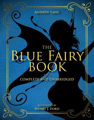 The Blue Fairy Book - Complete and Unabridged