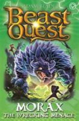 Beast Quest: Morax the Wrecking Menace - Series 24 Book 3