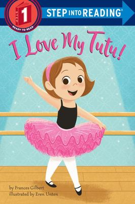 I Love My Tutu! (Step into Reading)