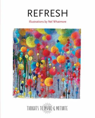 Refresh - Illustrated by Nel Whatmore