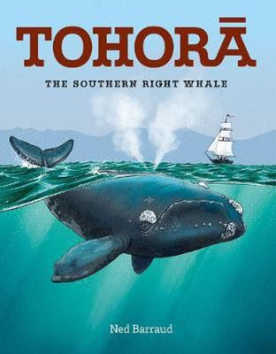Tohora: The Southern Right Whale HB