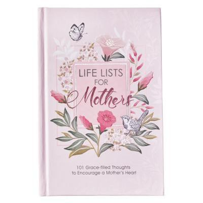 Life Lists for Mothers Hardcover