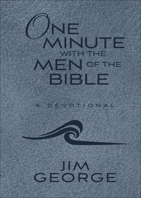 One Minute with the Men of the Bible - A Devotional