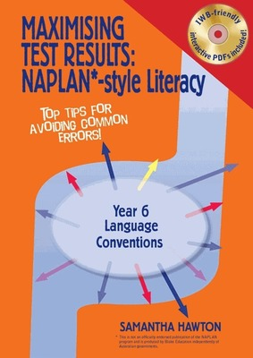 Maximising Test Results - NAPLAN*-Style Literacy: Language Conventions - Year 6