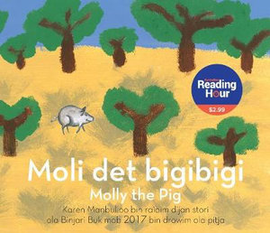 Moli Det Bigibigi (Molly the Pig) ( Australian Reading Hour Special Edition)