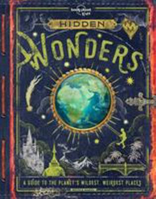 Hidden Wonders (Lonely Planet Kids)