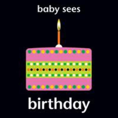 Baby Sees Birthday