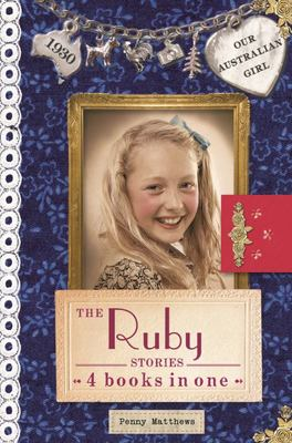 The Ruby Stories (Our Australian Girl HB Bind Up)