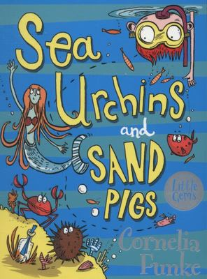Sea Urchins and Sand Pigs (Little Gems IA 5-8)