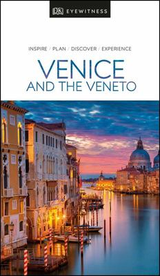Venice and the Veneto (DK Eyewitness Travel Guide)