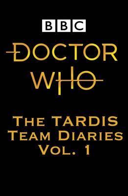 Doctor Who - The Tardis Team Diaries