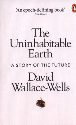 The Uninhabitable Earth - A Story of the Future
