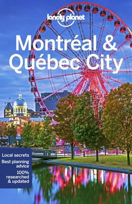 Montreal and Quebec City 1