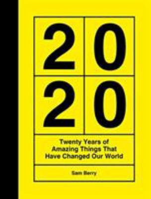Twenty Years of Amazing Things That Have Changed Our World