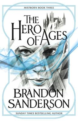 The Hero of Ages (#3 Mistborn)