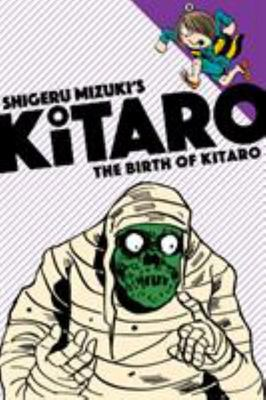 The Birth of Kitaro (#1)