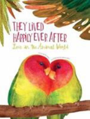 Love in the Animal World - They Lived Happily Ever After