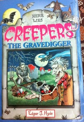 Creepers The Gravedigger