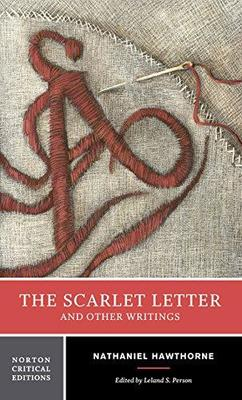 SCARLET LETTER AND OTHER WRITINGS NORTON