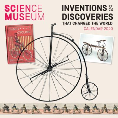 Science Museum - Inventions and Discoveries That Changed the World Wall Calendar 2020 (Art Calendar)