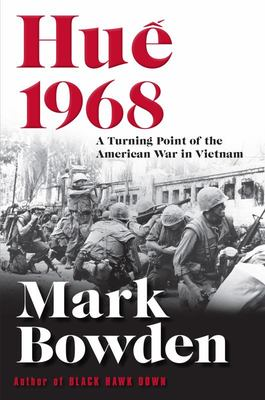 Hue 1968 - A Turning Point of the American War in Vietnam