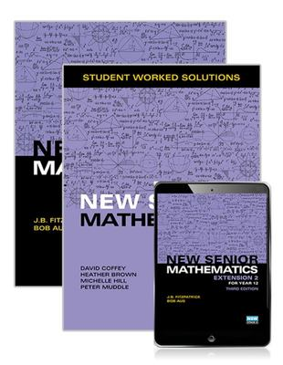 New Senior Mathematics Extension 2 Year 12 Student Book + Student Worked Solutions Book with Reader+