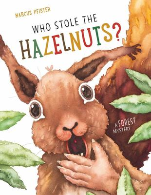 Who Stole the Hazelnuts?