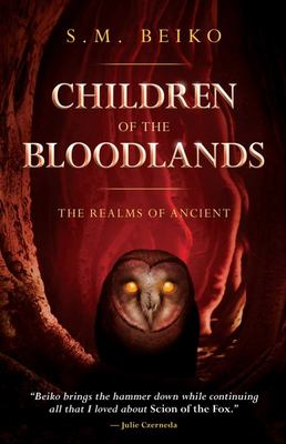 Children of the Bloodlands - The Realms of Ancient Book 2