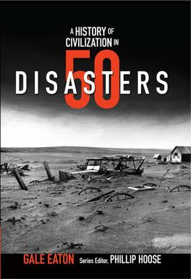 A History in Civilization in 50 Disasters