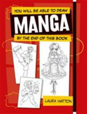 You Will Be Able to Draw Manga by the End of This Book