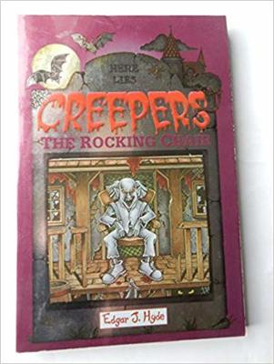 CREEPERS: THE ROCKING CHAIR