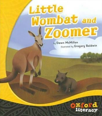 Oxford Literacy Little Wombat and Zoomer  Fiction Level 21