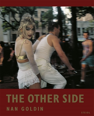 Nan Goldin - The Other Side