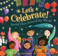 Let's Celebrate! - Special Days Around the World
