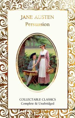Persuasion (Flame Tree Collectable Classics)
